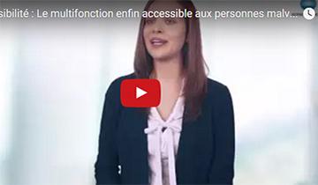 Le multifonction enfin accessible aux personnes déficientes visuelles