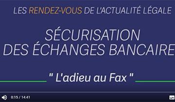 Sécuriser ses échanges bancaires : l'adieu au fax !