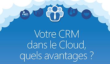 Votre CRM dans le Cloud : quels avantages?