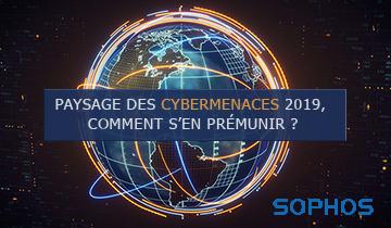 LIVE webinar : Paysage des cybermenaces pour 2019, comment s'en prémunir ?