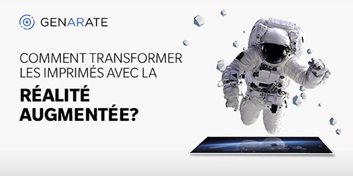 Comment transformer les imprimés avec la réalité augmentée ?