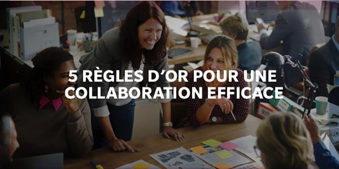 5 règles d'or pour une collaboration efficace