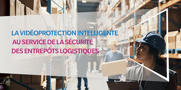 sécurité entrepôts logistiques