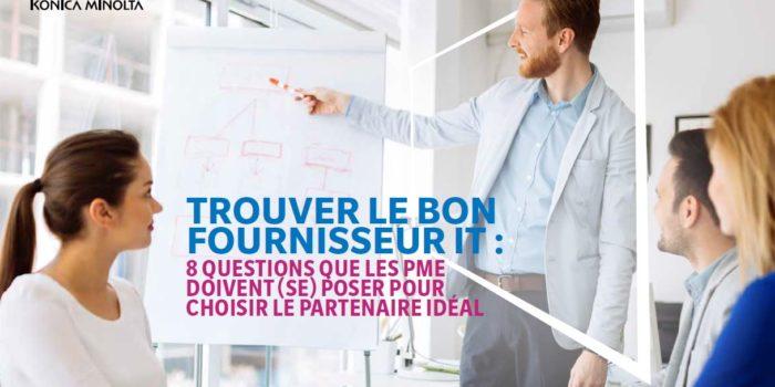 Trouver le bon fournisseur IT : 8 questions que les PME doivent se poser pour choisir le partenaire idéal