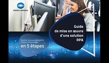 Guide de mise en oeuvre d'une solution RPA